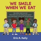 We Smile When We Eat Cover Image