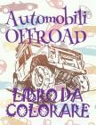 ✌ Cars OFFROAD ✎ Auto Libro da Colorare ✎ Libro da Colorare 4 anni ✍ Libro da Colorare 4 anni: ✎ Cars Coloring Book Cars Cover Image