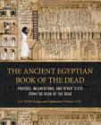 Ancient Egyptian Book of the Dead: Prayers, Incantations, and Other Texts from the Book of the Dead Cover Image
