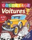 Mon premier livre de coloriage - Voitures 2 - Edition nuit: Livre de Coloriage Pour les Enfants de 4 à 12 Ans - 27 Dessins - Volume 1 Cover Image