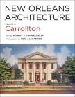 New Orleans Architecture: Volume IX: Carrollton Cover Image