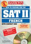 How to Prepare for the SAT II French: with Audio Compact Discs Cover Image