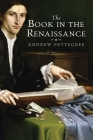 The Book in the Renaissance Cover Image