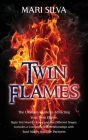 Twin Flames: The Ultimate Guide to Attracting Your Twin Flame, Signs You Need to Know and the Different Stages, Includes a Comparis Cover Image