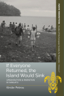 If Everyone Returned, the Island Would Sink: Urbanisation and Migration in Vanuatu (Pacific Perspectives: Studies of the European Society for Oc #7) Cover Image