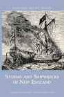 Storms and Shipwrecks of New England (Snow Centennial Editions) Cover Image