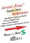 Stress FreeTM Supply Chain Solutions Cover Image
