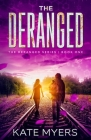 The Deranged: A Young Adult Dystopian Romance - Book One Cover Image