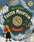 Frozen Mountain: Decide your destiny with a pop-out fortune spinner (Spin to Survive) Cover Image