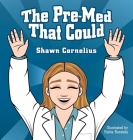 The Pre-Med That Could Cover Image