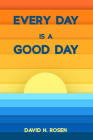 Every Day Is a Good Day Cover Image
