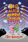 Big Alien Moon Crush Cover Image