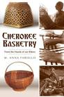 Cherokee Basketry: From the Hands of Our Elders Cover Image