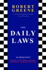 The Daily Laws: 366 Meditations on Power, Seduction, Mastery, Strategy, and Human Nature Cover Image