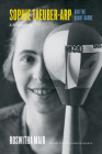 Sophie Taeuber-Arp and the Avant-Garde: A Biography Cover Image