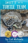 Sweet T and the Turtle Team (Sweet T Tales #3) Cover Image