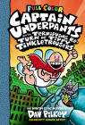 Captain Underpants and the Terrifying Return of Tippy Tinkletrousers: Color Edition (Captain Underpants #9) (Color Edition) Cover Image