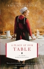 A Place at Our Table (Amish Homestead Novel #1) Cover Image