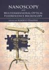 Nanoscopy and Multidimensional Optical Fluorescence Microscopy Cover Image