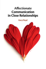 Affectionate Communication in Close Relationships Cover Image