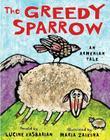 The Greedy Sparrow: An Armenian Tale Cover Image