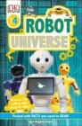 DK Readers L4 Robot Universe (DK Readers Level 4) Cover Image