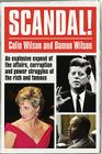 Scandal!: An Explosive Exposé of the Affairs, Corruption and Power Struggles of the Rich and Famous Cover Image