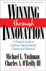 Winning Through Innovation: A Practical Guide to Leading Organizational Change and Renewal Cover Image
