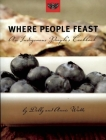 Where People Feast: An Indigenous People's Cookbook Cover Image