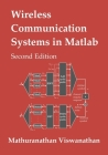 Wireless Communication Systems in Matlab: Second Edition (Black & White Print) Cover Image