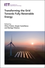 Transforming the Grid Towards Fully Renewable Energy (Energy Engineering) Cover Image