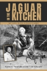 Jaguar in the Kitchen: My Life with Jungle Larry Cover Image