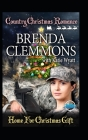 Home For Christmas Gift: Contemporary Western Romance Cover Image
