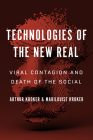 Technologies of the New Real: Viral Contagion and Death of the Social (Digital Futures) Cover Image