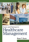 Dunn and Haimann's Healthcare Management, Eleventh Edition Cover Image