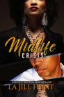 Midlife Crisis (Loyalty Series) Cover Image
