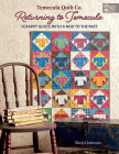 Temecula Quilt Co. Returning to Temecula: Scrappy Quilts with a Nod to the Past Cover Image