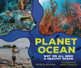 Planet Ocean: Why We All Need a Healthy Ocean Cover Image