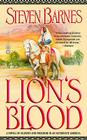 Lion's Blood: A Novel of Slavery and Freedom in an Alternate America Cover Image
