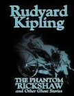 The Phantom Rickshaw and Other Ghost Stories (Annotated) Cover Image