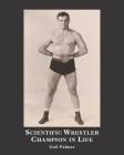 Scientific Wrestler Champion in Life Cover Image