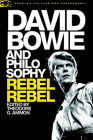 David Bowie and Philosophy: Rebel, Rebel Cover Image