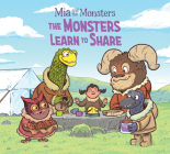 MIA and the Monsters: The Monsters Learn to Share: English Edition Cover Image