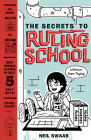 The Secrets to Ruling School (Without Even Trying) (Secrets to Ruling School #1) (Max Corrigan) Cover Image