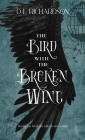 The Bird With The Broken Wing Cover Image