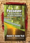 Passover: The Key That Unlocks the Book of Revelation Cover Image