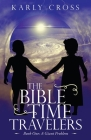 The Bible Time Travelers: Book One: a Giant Problem Cover Image