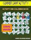 Summer Camp Activity: 35 Coloring Bikini, Mushrooms, Canteen, Stool, Thermo, Thermo, Mountain, Match For Kid Ages 9-12 Image Quiz Words Acti Cover Image