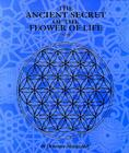 The Ancient Secret of the Flower of Life Cover Image
