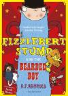 Fizzlebert Stump and the Bearded Boy Cover Image
